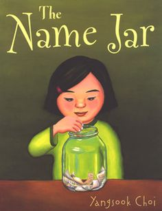 The Name Jar - on acceptance, philosophy, culture. Good beginning-of-the-year book.