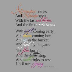 a November poem. I love November November Poem, November Quotes, Hello November, Sweet November, November Baby, Happy November, December 2013, Birth Month, Love Poems