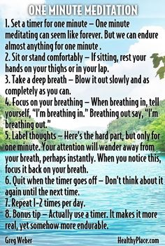 One minute meditation   Battle your anxiety by practicing this simple, one minute meditation. Try it. Let us know how this anxiety self-help tool works for you.