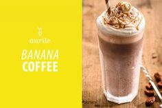 Banana coffee with Aurile Energy
