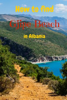 Gjipe beach in Albania and how to find it if you don't have a car.