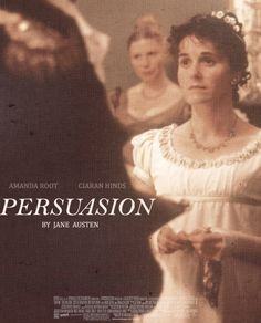 Persuasion, my favorite among the Austen novels every other week, just not the movie (captain wentworth. Period Movies, Period Dramas, Mr Selfridge, Jane Austen Movies, Pride And Prejudice 2005, Could Play, Movie Costumes, Good Movies, The Book