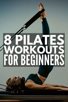 Tighten and Tone: 8 Full Body Pilates Workouts for Beginners