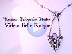 Video: Belle Epoque - a video catalog of art jewelry by Kristine Schroeder Studio from March 2015 to August 2015