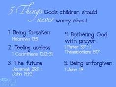 What God's children should never worry about.