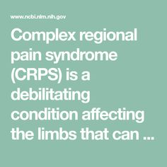 Complex regional pain syndrome (CRPS) is a debilitating condition affecting the limbs that can be induced by surgery or trauma. This condition can complicate recovery and impair one's functional and psychological well-being. The wide variety of ...