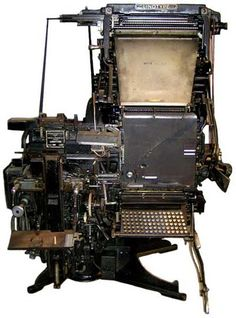 Antique linotype machine. Yes, we had one of these. This is Roy Kuhlman's idea of objet d'art.