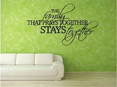 Vinyl Wall Art.....The Family that PRAYS together by ARareTreasure