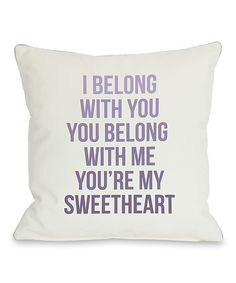 'You're My Sweetheart' Throw Pillow | Daily deals for moms, babies and kids