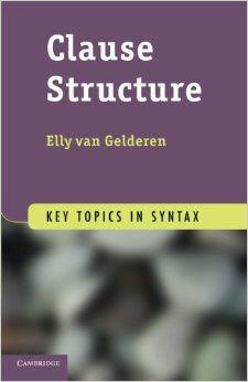 Clause structure / Elly van Gelderen - Cambridge : Cambridge University Press, 2013