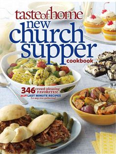 Taste of Home New Church Supper Cookbook: 346 Crowd-pleasing Favorites! Plus Last Minute Recipes for Any Size Gat...