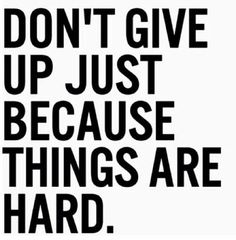 dont-just-give-up-picture-quote.jpg