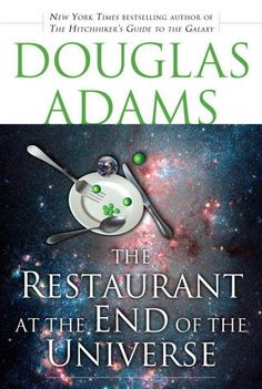 "The Restaurant at the End of the Universe (Hitchhiker's Guide, #2) by Douglas Adams.  I'm a big fan of the ""Hitchhiker's Guide to the Galaxy Series.""  Book 2, ""The Restaurant at the End of the Universe"" is my favorite book of the 5.  It's great in audiobook form as well."