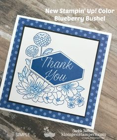 VIDEO TUTORIAL on the blog. Stamping Made Simple with Accented Blooms and new in-color Blueberry Bushel. Jackie Bolhuis with Klompen Stampers.