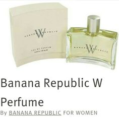 Banana Republic W Perfume  $45.00 new never opened still sealed  Banana Republic W Perfume  By:BANANA REPUBLIC;FOR WOMEN  Banana Republic W Perfume by Banana Republic, Launched in 1996 by the design house of banana republic , banana republic is classified as a flowery fragrance. -This feminine scent embraces a blend of a fresh cut bouquet with fruity tones.-All my products are original, authentic name brands. I do not sell knockoffs or imitations. Offers always welcome Banana Republic Makeup