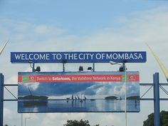 Welcome to the city of Mombasa
