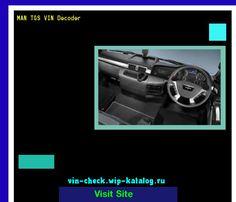MAN TGS VIN Decoder - Lookup MAN TGS VIN number. 163943 - MAN. Search MAN TGS history, price and car loans.