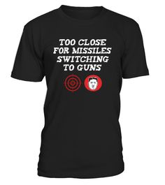 CHECK OUT OTHER AWESOME DESIGNS HERE!  KIM JONG UN NORTH KOREA T SHIRT, Military Gun Sight Target - Too Close for Missiles - Vets, Veterans, Guns, Gunsmiths, Military Bombers, Fighter Jets, Pilots, Pilot Schools, Funny T-Shirts, Men's Clothing Tees, Women's Clothes Tops, Armed Forces, World War 3 III, Nuclear War Subs.       TIP: If you buy 2 or more (hint: make a gift for someone or team up) you'll save quite a lot on shipping.     Guaranteed safe and secure checkout via:   ...