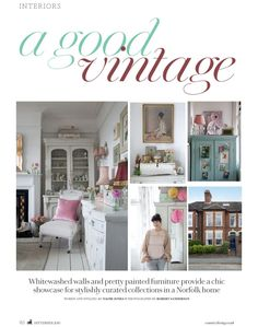 My Country Living Feature - it was a dream come true to have my home featured in Country Living. Images by Robert Sanderson and words/styling by Naomi Jones. Cottage Chic Living Room, Norfolk House, English Country Style, Country Living Magazine, Beautiful Images, House Tours, Painted Furniture, House Styles, Interior