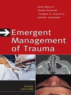 Emergent Management of Trauma, Third Edition by John Bailitz. $33.00. Publisher: McGraw-Hill; 3 edition (December 13, 2010). 640 pages