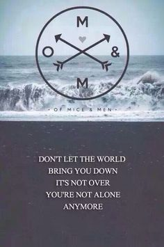 You're Not Alone - Of Mice & Men