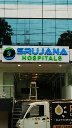 Our ledsignage for srujana hospitals suchitra. Newly minted and installed by our team professional yet comforting.