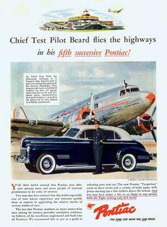 Chief Test Pilot Beard flies the highways in his fifth successive Pontiacs ! Pontiac Custom Torpedo 4-Door Sedan 1941.