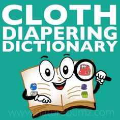 It's no secret, there are lots of cloth diapering terms, acronyms, and abbreviations. We often receive questions about what something means after we have posted it on our facebook page, or sent our monthly email newsletter out. So we've come … Continue reading →