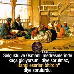 """Selçuklu ve Osmanlı Medreselerinde """"kaça gidiyorsun"""" diye sorulmaz, """"Hangi eserleri bitirdin"""" diye sorulurdu.. #SelçukluDevleti #OsmnalıDevleti"""