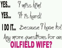 Oilfield girlfriend in my case, but still the same