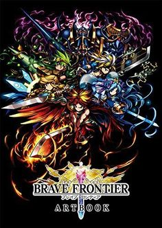 Brave Frontier Art Book Official Game Illustrations