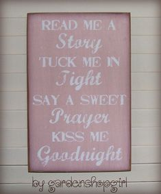 Bedtime Wood Sign Rose Pink Baby Girl Nursery Childrens Room Distressed Shabby Chic Country Inspirational Read Me a Story Tuck Me In Tight