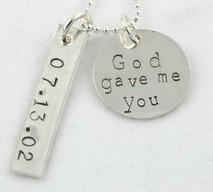 God gave me you.  Jacq, you need this necklace. (It was their 1st dance song.)