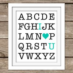 I Love You ABC Wall Art - DIY, Instant Download, Printable, Nursery Art, Home Decor, Play Room, Teal, Alphabet, Girl, Boy, Kids Room, Modern...