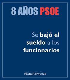 El PSOE bajó el sueldo a los funcionarios #DEN2014