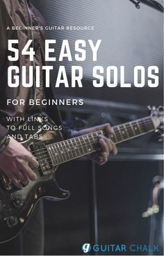 54 Easy Guitar Solos with Complete Tabs