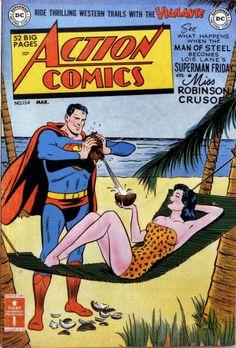 Lois Lane - Beach - Superman - Miss Robinson Crusoe - Man Of Steel Old Superman, Comic Superman, Superman Action Comics, Superman Love, Superman Artwork, Superman Family, Batman, Old Comics, Dc Comics Art