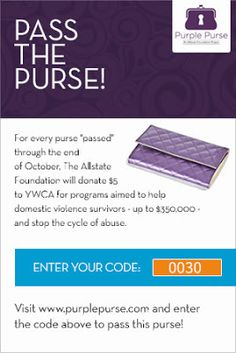 Did you know that every hour, domestic violence happens 145 times and on average three women die each day? Help make a difference by passing a virtual Purple Purse. #PurplePurse
