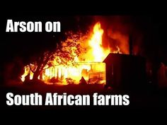 Arson targeting Farmers all over South Africa