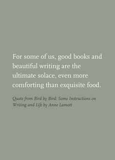 Quote from Bird by Bird: Some Instructions on Writing and Life by Anne Lamott