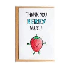 Thank You Berry Much - Blank Card - Watercolour - Pun Thank You Puns, Funny Thank You Cards, Handmade Thank You Cards, Funny Greeting Cards, Funny Cards, Cute Cards, Diy Cards, Goodbye Cards, Leaving Cards
