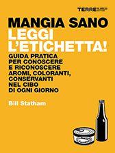 Mangia sano, leggi l'etichetta! - Bill Statham - Gli ultimi libri usciti