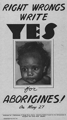 Aboriginal Vote. The 1967 was more about symbolism than substance.
