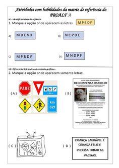 Atividades com habilidades da matriz de referência do PROALF A H1- Identificar…