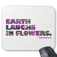 Earth laughs in flowers: Ralph Waldo Emerson quote mousepad.