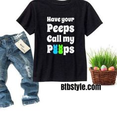 Easter Shirt Baby Boy Toddler Easter Shirt Have Your Peeps Call My Peeps Boy tshirt  Trendy