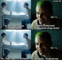 """My name is Harleen."""" Joker: """"What a pretty name! Do your friends call you Harley?"""" Harley Quinn: """"Oh.I-I don't have a lot of friends. Harley Quinn Et Le Joker, Harley And Joker Love, Joker Quotes, Movie Quotes, Psycho Quotes, Disney Marvel, Arley Queen, Harey Quinn, Der Joker"""