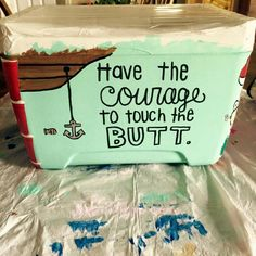 have the courage to touch the butt anchor cooler side