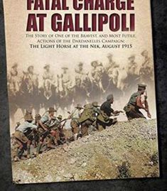 Fatal Charge At Gallipoli PDF