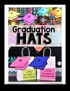 End of the Year Graduation hat and tags are a fun way to celebrate the EOY.  Of course, it isn't limited to an official graduation, the hats and tags can be used for just promotion to a new grade or for fun.   Attach them to EOY gift bags or to headbands (sentence strips) to create something your kids will love.